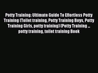 Potty Training Resource | Learn About, Share and Discuss