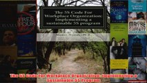 Download PDF  The 5S Code For Workplace Organization Implementing a Sustainable 5S Program FULL FREE