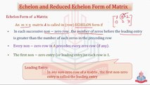 Echelon and Reduced Echelon Form of Matrix , Transform of  Matrix into Echelon Form  & Rank Of a Matrix