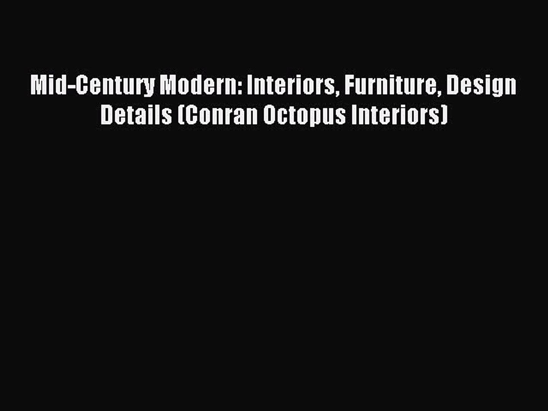 Read Mid-Century Modern: Interiors Furniture Design Details (Conran Octopus Interiors) Ebook