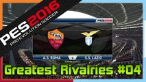 PES 2016: Greatest Rivalries #04 - Roma vs Lazio - Gameplay [PS4]