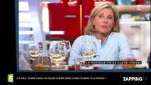 C à Vous : Claire Chazal en colère contre Anne-Claire Coudray ? Elle répond ! (vidéo)