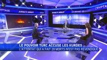 "Hakki Akil : ""La Turquie n'accuse pas les Kurdes, nous accusons 2 organisations terroristes"""