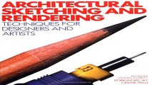 Architectural Sketching and Rendering  Techniques for Designers and Artists Ebook pdf download