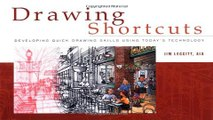 Drawing Shortcuts  Developing Quick Drawing Skills Using Today s Technology Ebook pdf download