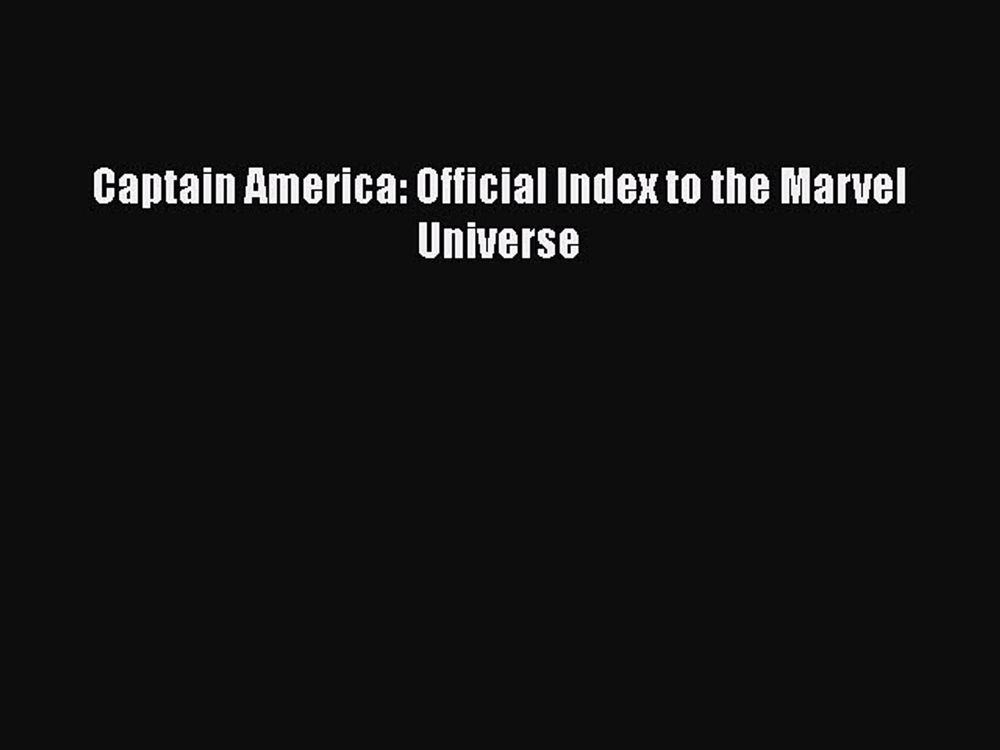 PDF Captain America: Official Index to the Marvel Universe [PDF] Full Ebook