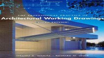 The Professional Practice of Architectural Working Drawings Ebook pdf download