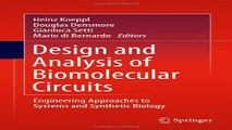 Design and Analysis of Biomolecular Circuits  Engineering Approaches to Systems and Synthetic