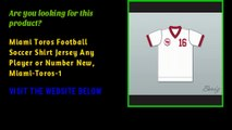 Miami Toros Football Soccer Shirt Jersey Any Player or Number New, Miami-Toros-1