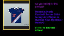 Montreal Manic Football Soccer Shirt Jersey Any Player or Number New, Montreal-Manic-2
