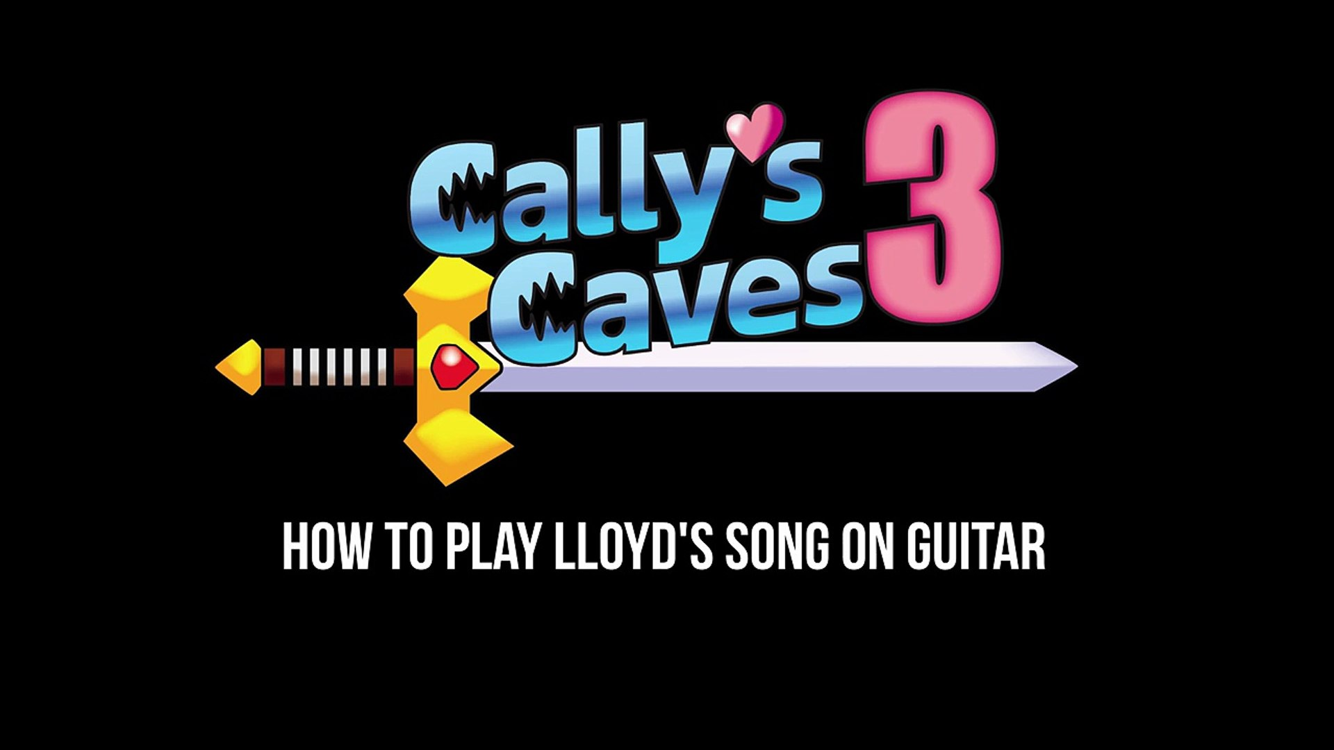 Cally's Caves 3 - How to Play Lloyd's Song on Guitar