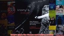 Download PDF  Ironys Edge The Theory and Politics of Irony FULL FREE
