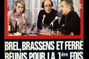 Brel, Brassens, Férré - 6 janvier 1969 ... Et, bien plus encore ...