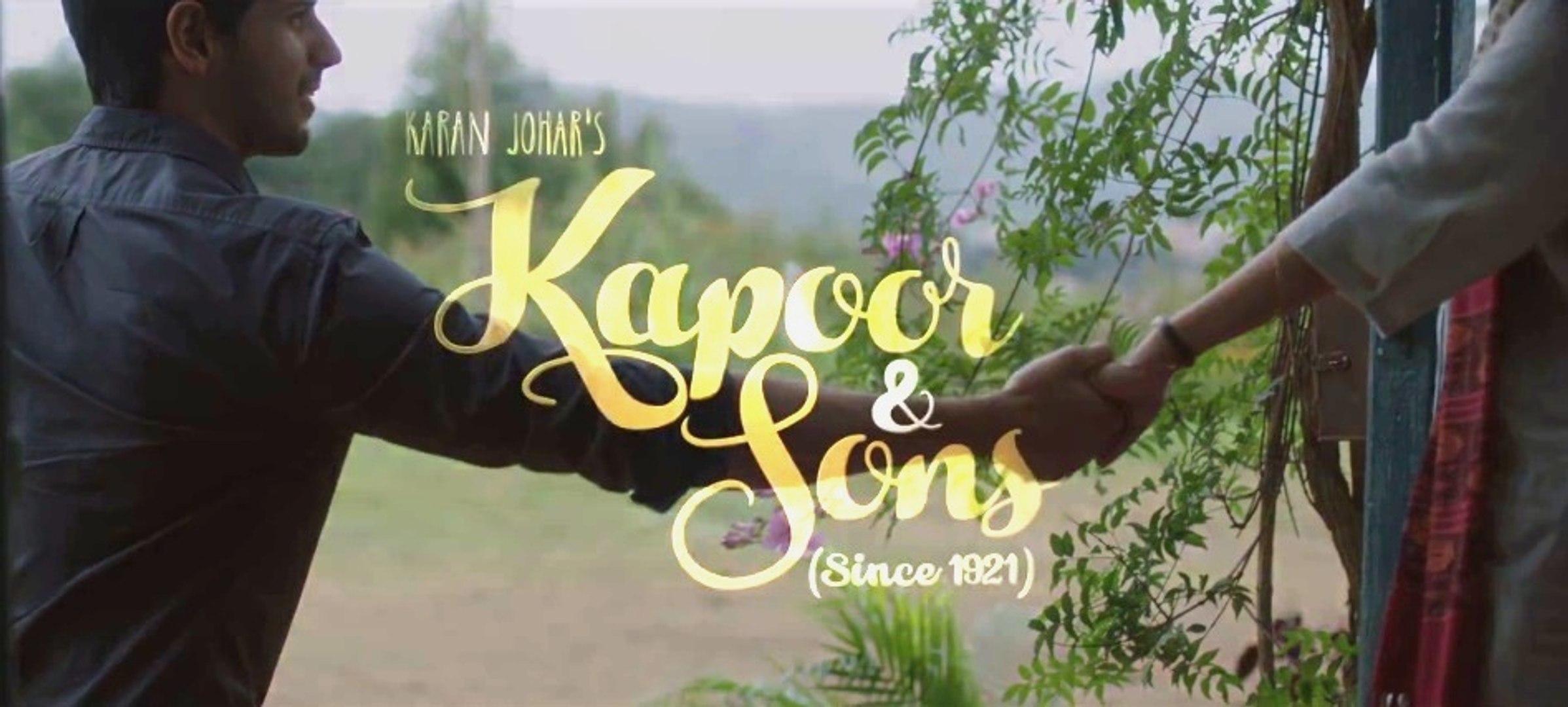 Kapoor & Sons Trailer - Bollywood Movie - Sidharth Malhotra Alia Bhatt Fawad Khan - Kapoor &