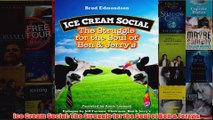 Download PDF  Ice Cream Social The Struggle for the Soul of Ben  Jerrys FULL FREE