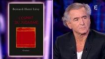 """ONPC - Invité """"politique"""", Bernard-Henri Lévy (philosophe) : Pour la promotion de son livre """"L'esprit du judaïsme"""" Salamé/Moix"""
