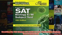 Download PDF  Cracking the SAT Biology EM Subject Test 15th Edition College Test Preparation FULL FREE