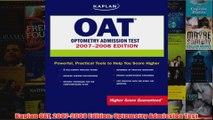 Download PDF  Kaplan OAT 20072008 Edition Optometry Admission Test FULL FREE