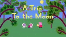 PEPPA PIG - Episode 29 - The trip to the moon with Peppa Pig & George