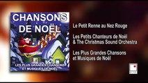 Les Petits Chanteurs de Noël - Les Plus Grandes Chansons de Noël - 24 Titres - Album Complet
