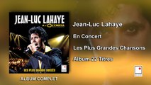 Jean-Luc Lahaye - En concert à l'Olympia - Les Plus Grandes Chansons - 22 Titres - Album Complet