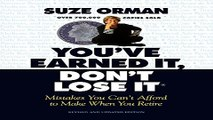Read You ve Earned It  Don t Lose It  Mistakes You Can t Afford to Make When You Retire Ebook pdf