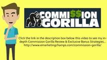 [Commission Gorilla Review] Honest Review & Bonus Strategies