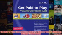 Download PDF  Get Paid to Play Every Student Athletes Guide to Over 1 Million in College Scholarships FULL FREE
