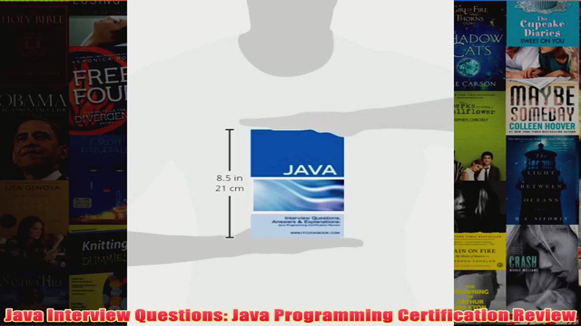 Download PDF  Java Interview Questions Java Programming Certification Review FULL FREE