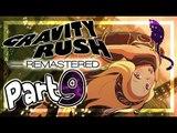 Gravity Rush Remastered Walkthrough Part 9 ㅡ English ㅡ (PS4, VITA) ㅡ No Commentary ㅡ