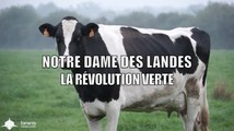 NOTRE DAME DES LANDES : LA RÉVOLUTION VERTE (DOCUMENTAIRE 2013)