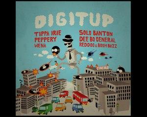 Torreggae - DIGITUP riddim (RedDog & Boom Buzz, Tippa Irie, Solo Banton, Dee Bo General, Peppery, Wena)