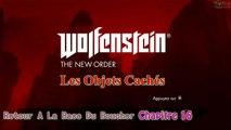 Wolfenstein The New Order: Les Objets Cachés [Chapitre 16] Trésors, Fragments De Codes et