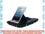 Padded Spaces Prop 'n Go Slim - Soporte híbrido para iPad iPad mini y Nexus con ángulo de control