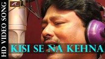 Latest Bollywood Songs | Kissi Se Na Kehna-(FULL VIDEO SONG) | Manoj Mannu | Hindi Songs | New Superhit Hindi Album Songs 2015 -2016
