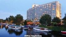 Hilton Amsterdam Amsterdam