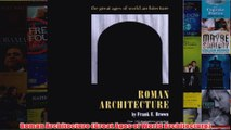 Download PDF  Roman Architecture Great Ages of World Architecture FULL FREE