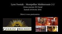 Lyon Footzik - Montpellier Med. 2-2