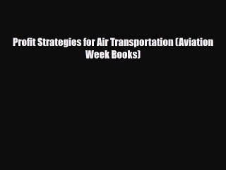 Profit Strategies for Air Transportation