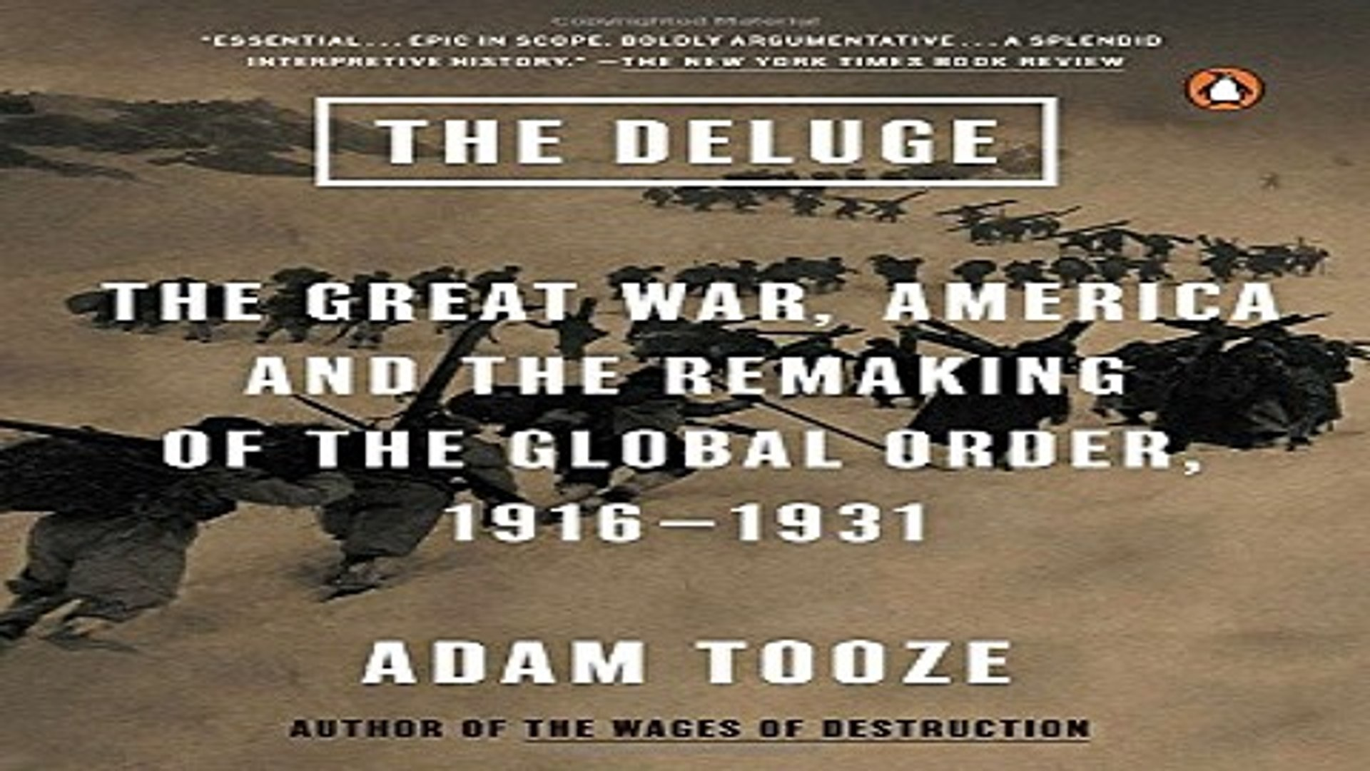 Read The Deluge  The Great War  America and the Remaking of the Global Order  1916 1931 Ebook pdf