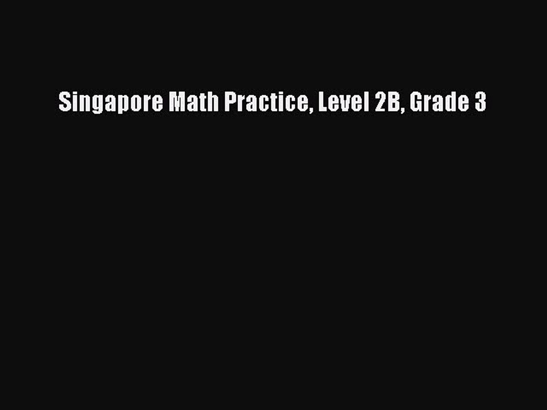 Read Singapore Math Practice Level 2B Grade 3 Ebook Free