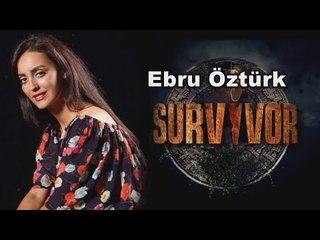 Ebru Öztürk Survivor 2016 Ünlüler