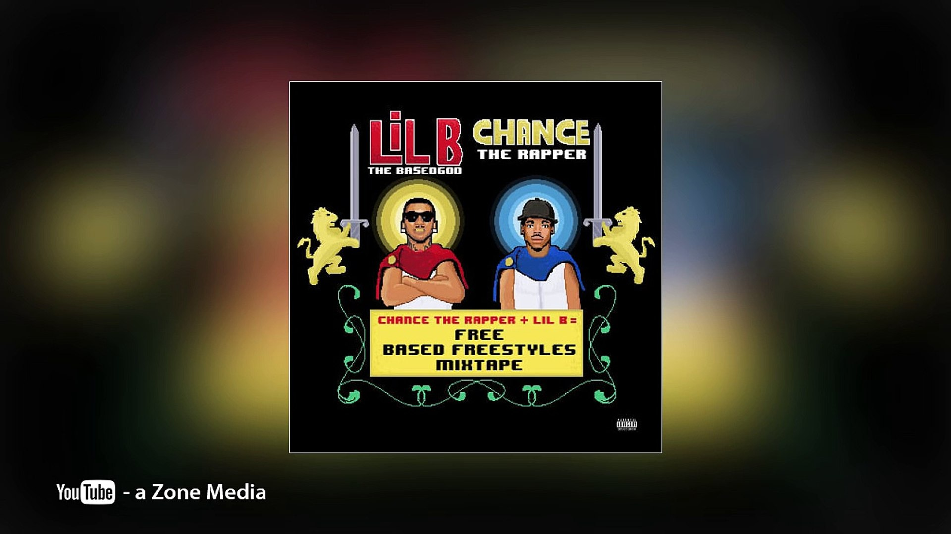 Lil B & Chance The Rapper - Do My Dance (Free Based Freestyles Mixtape)