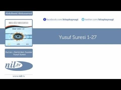 Abdulbasid Abdussamed - Yusuf Suresi 1-27