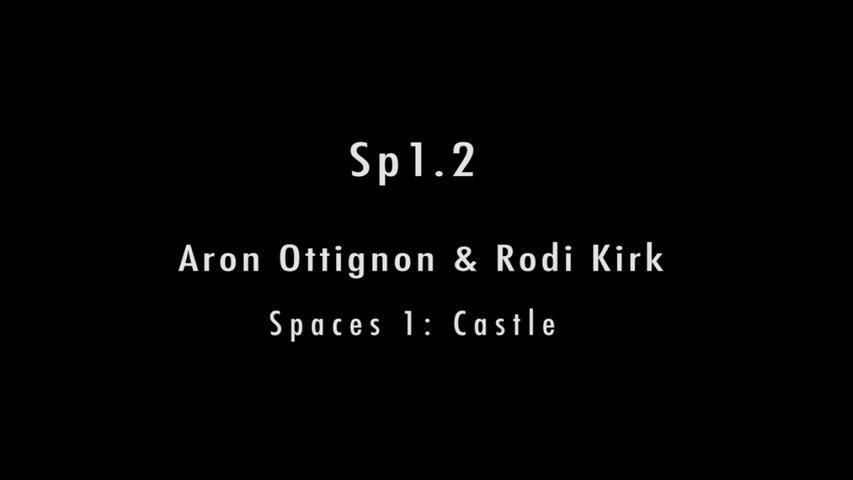 Aron Ottignon, Rodi Kirk - SP 1.2 (Official Video) - Spaces 1: Castle