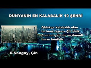 Dünyanın En Kalabalık 10 Şehri
