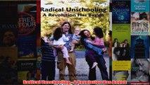 Download PDF  Radical Unschooling  A Revolution Has Begun FULL FREE