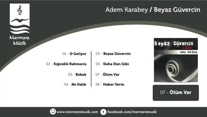 Adem Karabey - Ölüm Var
