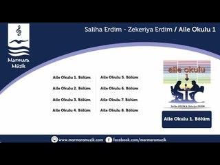 Saliha Erdim - Zekeriya Erdim - Aile Okulu 3.Bölüm