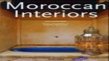 Read Moroccan Interiors   Interieurs Marocains   Interieurs in Marokko    English  French and